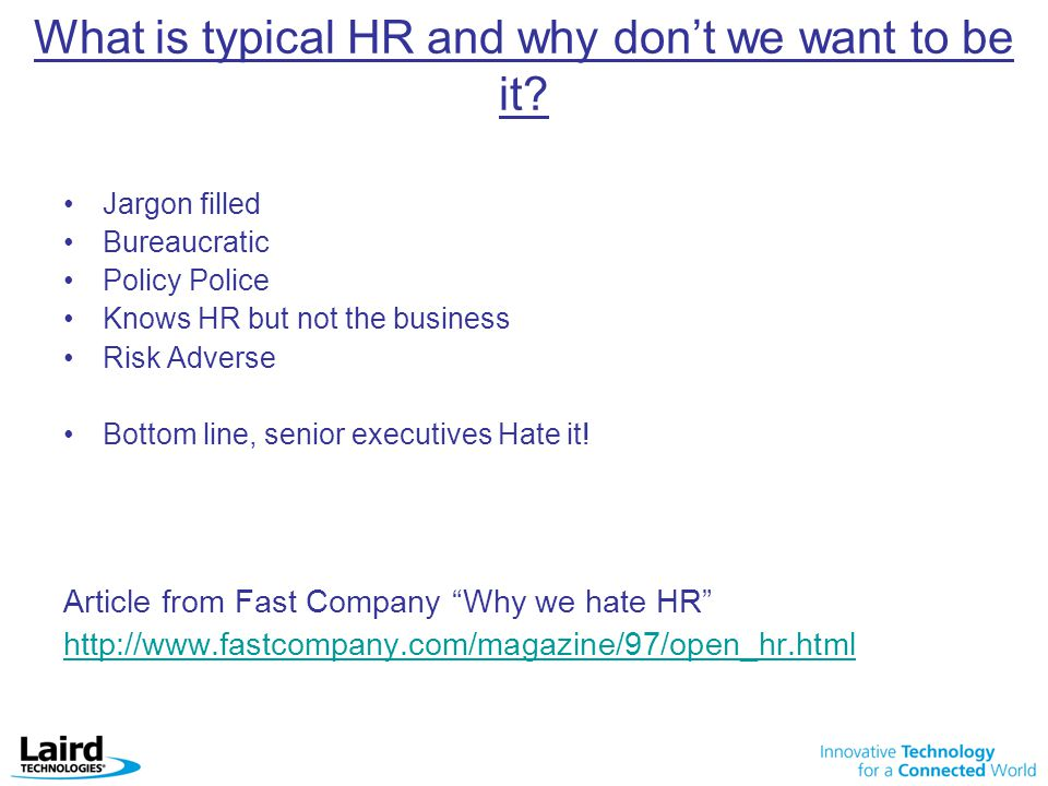 What is typical HR and why don't we want to be it