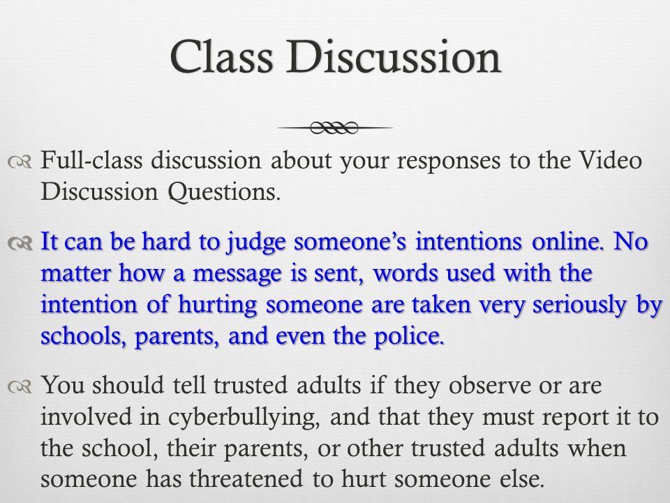 Class Discussion Full-class discussion about your responses to the Video Discussion Questions.