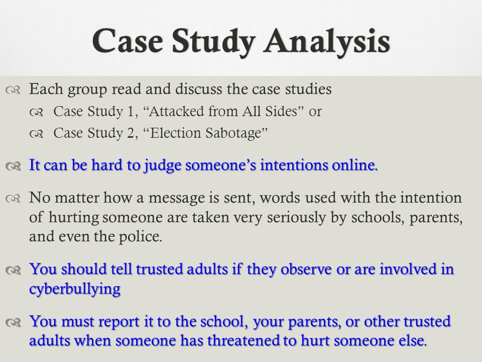 Case Study Analysis Each group read and discuss the case studies