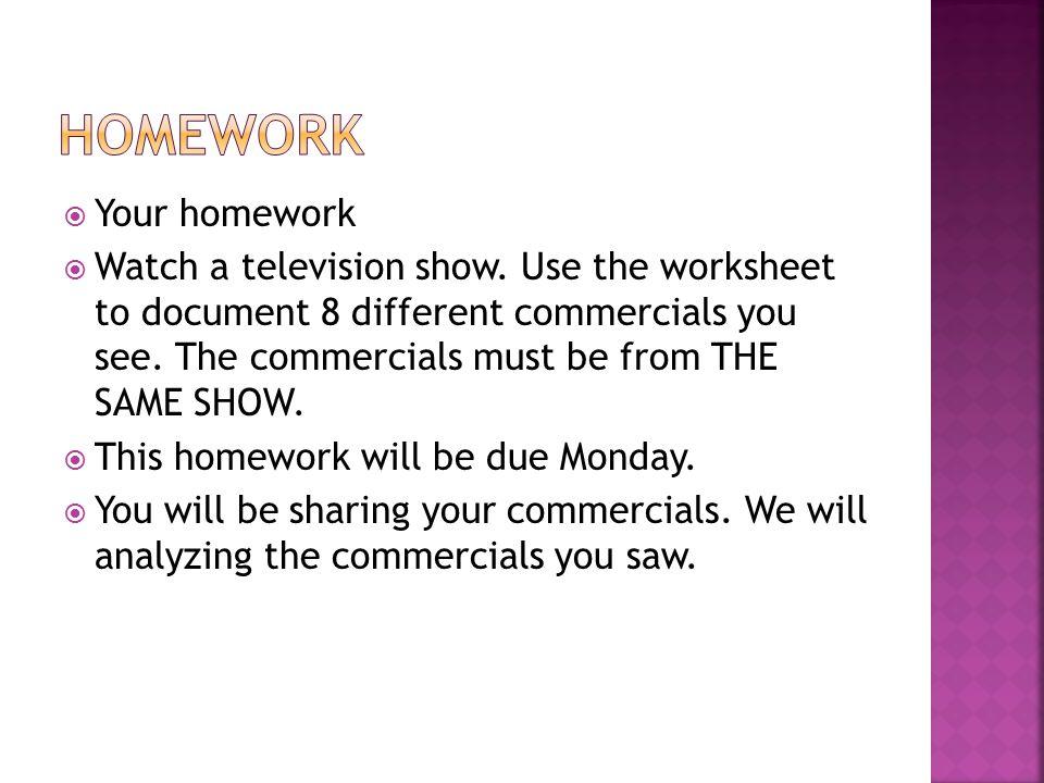 homework Your homework
