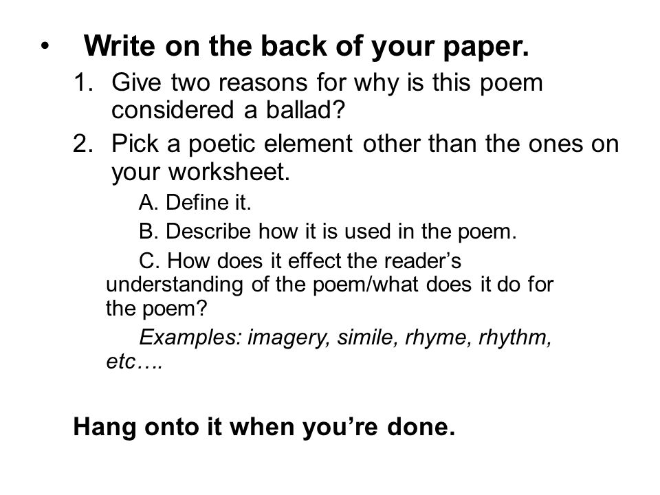 Write on the back of your paper.