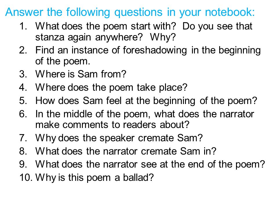 Answer the following questions in your notebook: