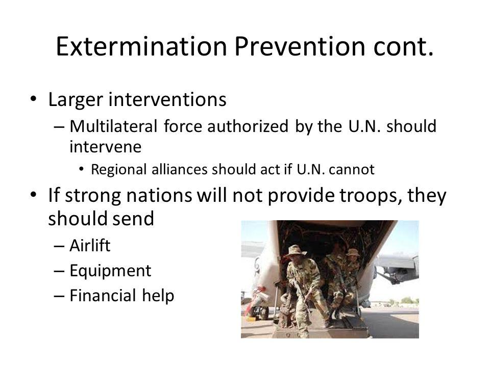 Extermination Prevention cont.