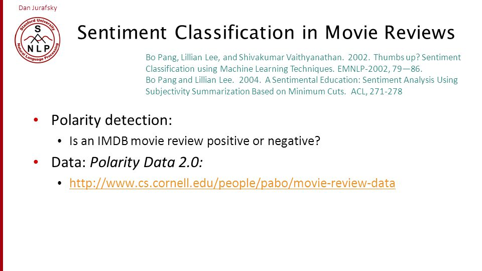Sentiment Classification in Movie Reviews
