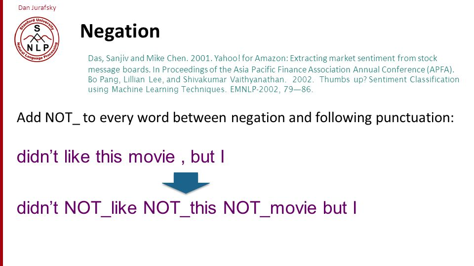 Negation didn't like this movie , but I