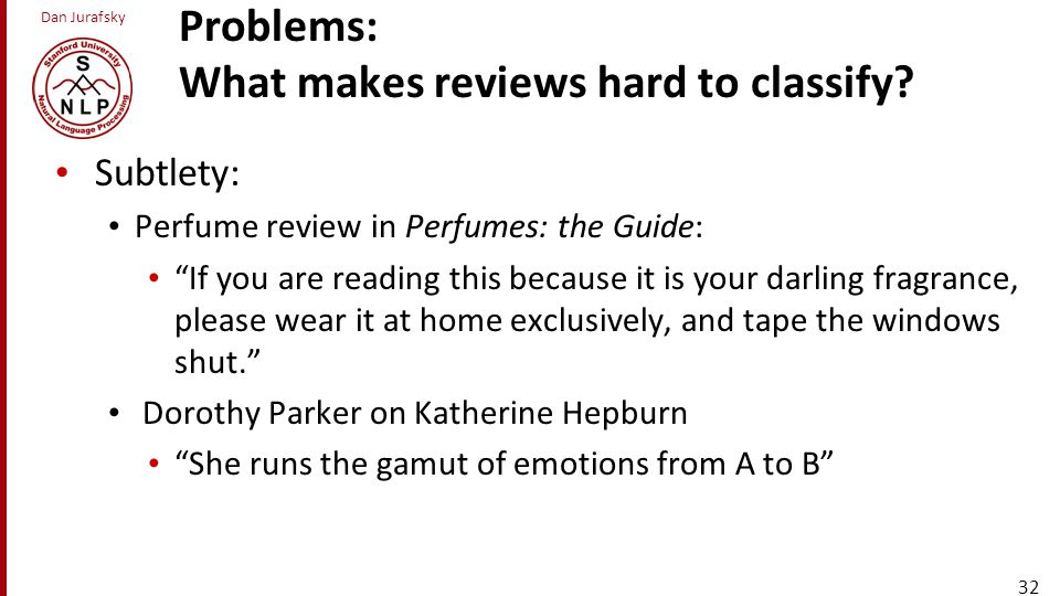 Problems: What makes reviews hard to classify