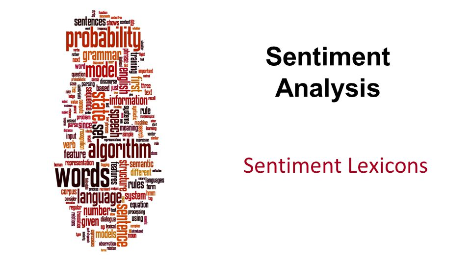 Sentiment Analysis Sentiment Lexicons
