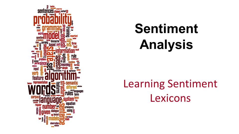 Learning Sentiment Lexicons