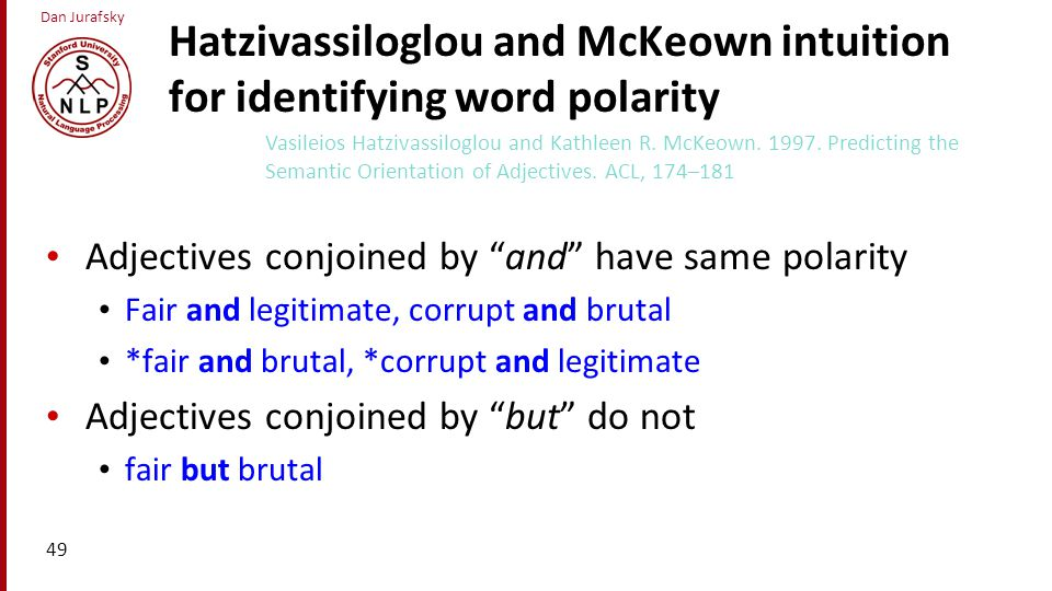 Hatzivassiloglou and McKeown intuition for identifying word polarity