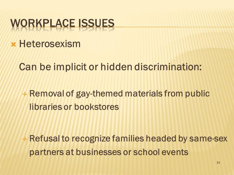 Workplace Issues Heterosexism