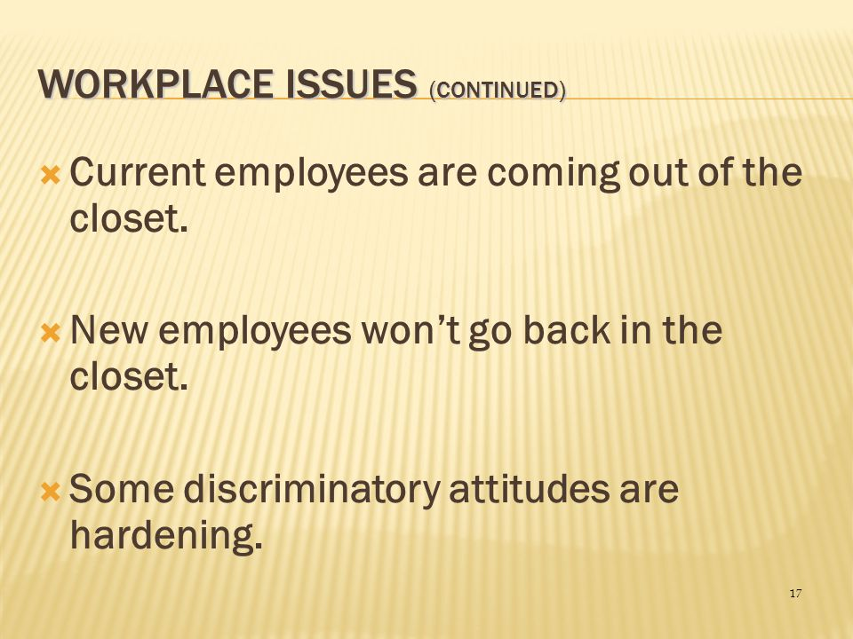 Workplace Issues (continued)
