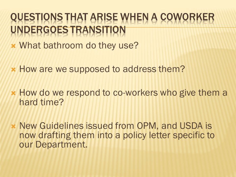 Questions That Arise When a Coworker Undergoes Transition