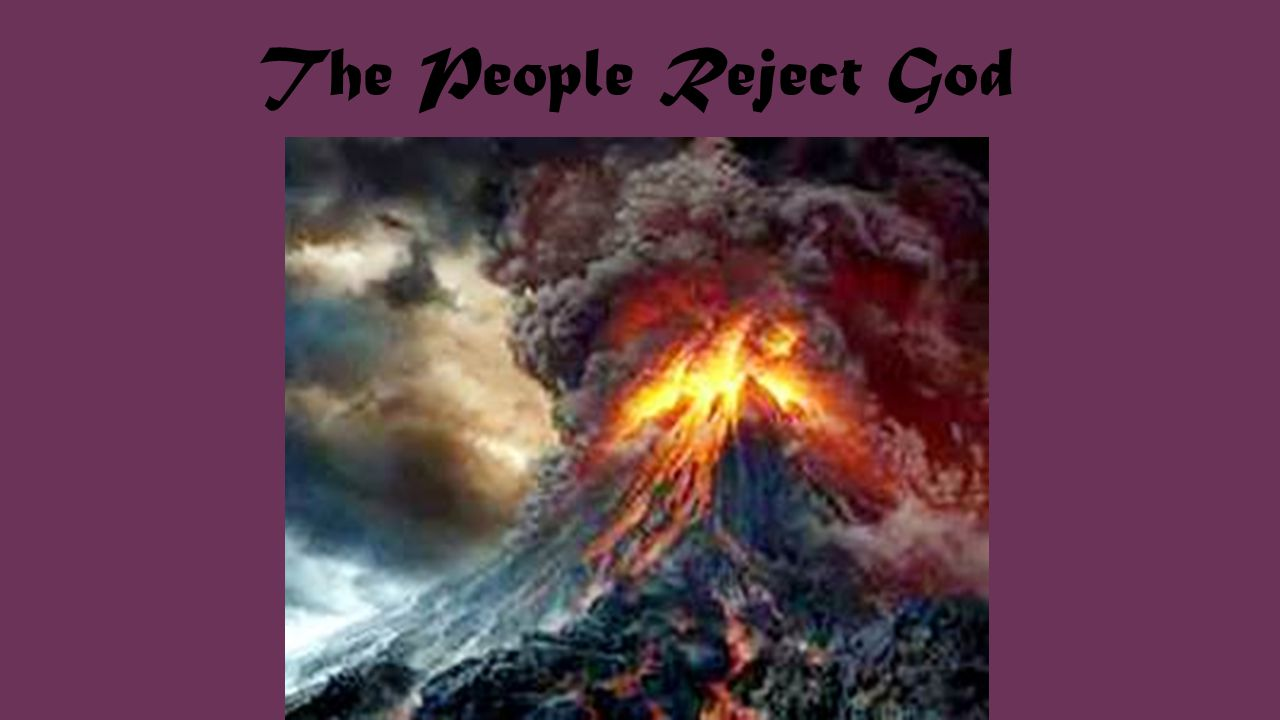 The People Reject God
