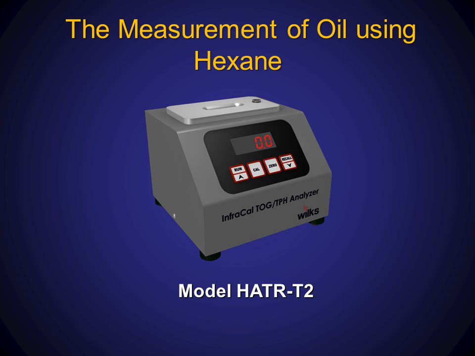 The Measurement of Oil using Hexane