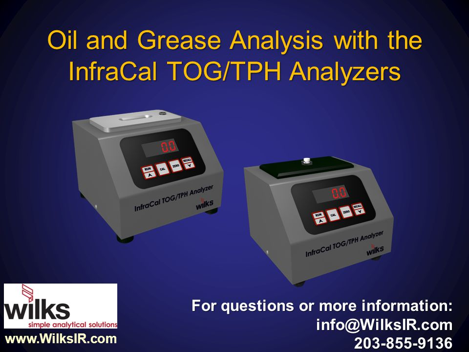 Oil and Grease Analysis with the InfraCal TOG/TPH Analyzers