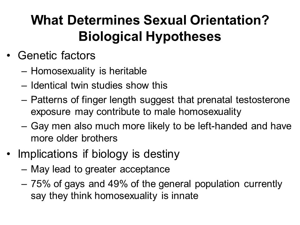 What Determines Sexual Orientation Biological Hypotheses