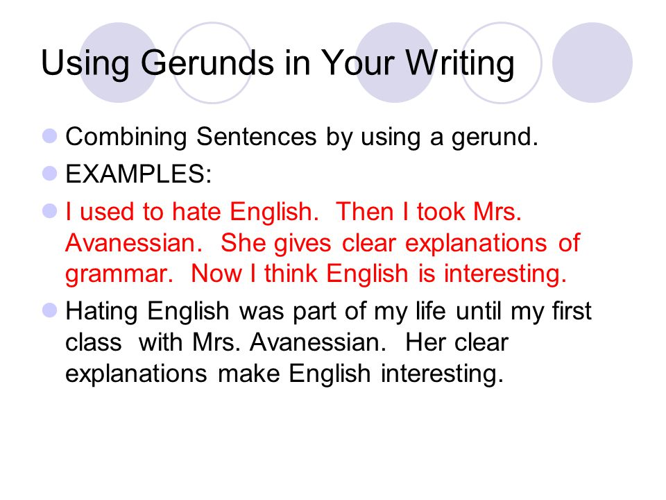 Using Gerunds in Your Writing