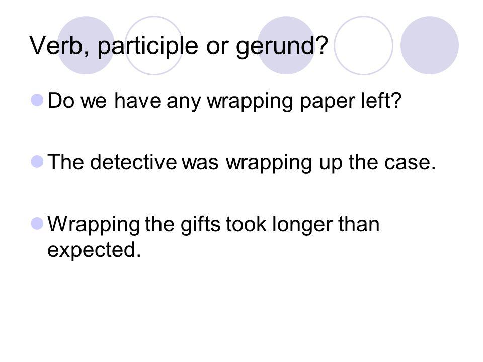 Verb, participle or gerund