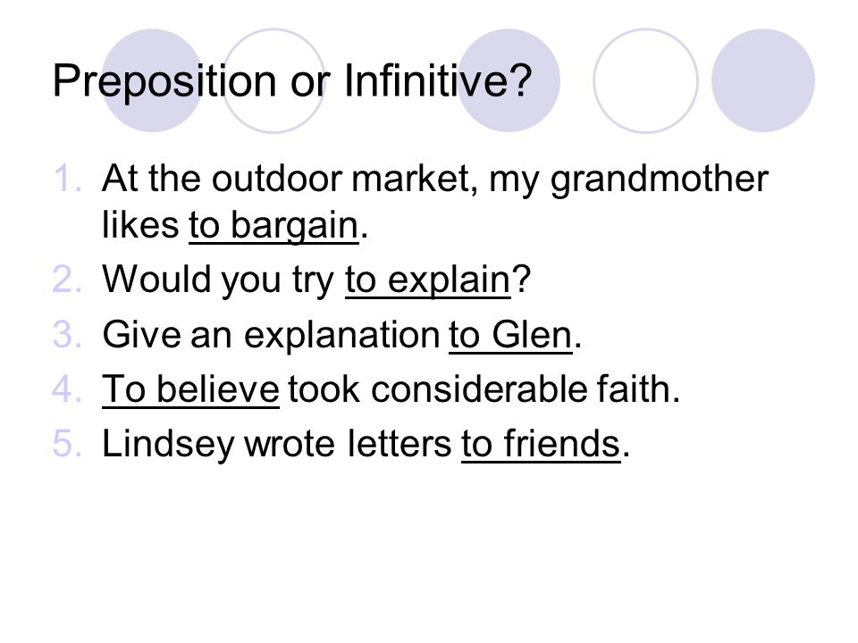 Preposition or Infinitive