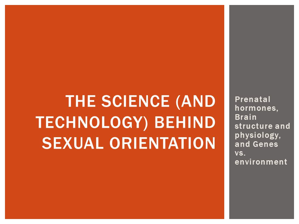 The science (and technology) behind sexual orientation