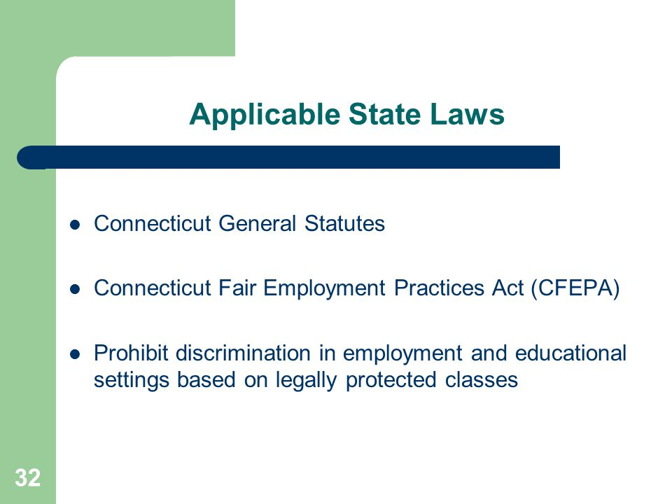 Applicable State Laws Connecticut General Statutes