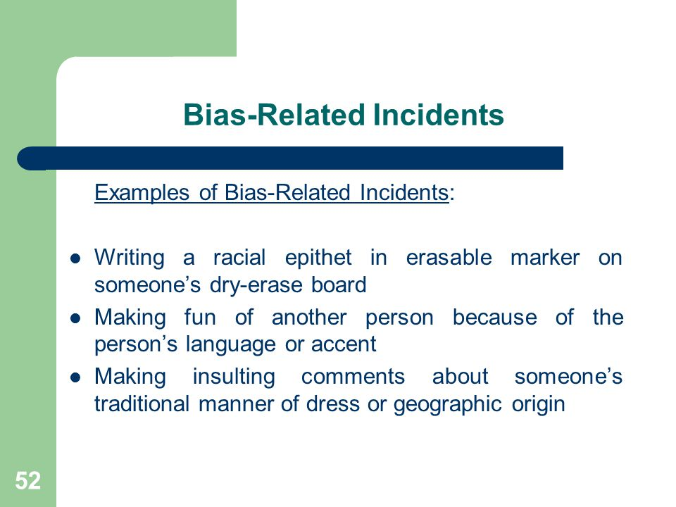 Bias-Related Incidents