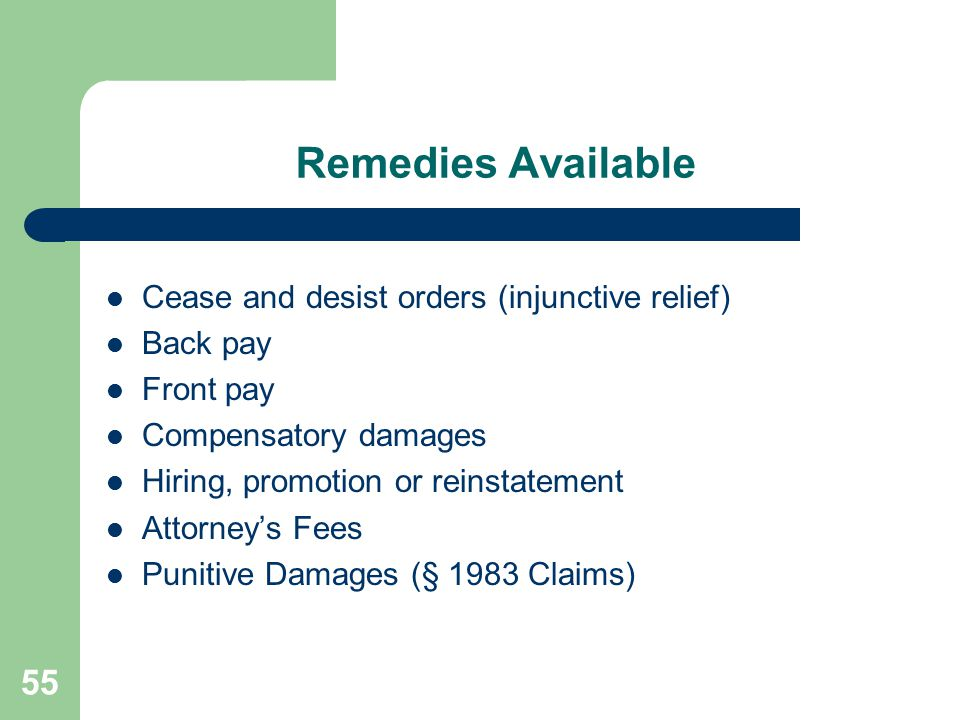 Remedies Available Cease and desist orders (injunctive relief)