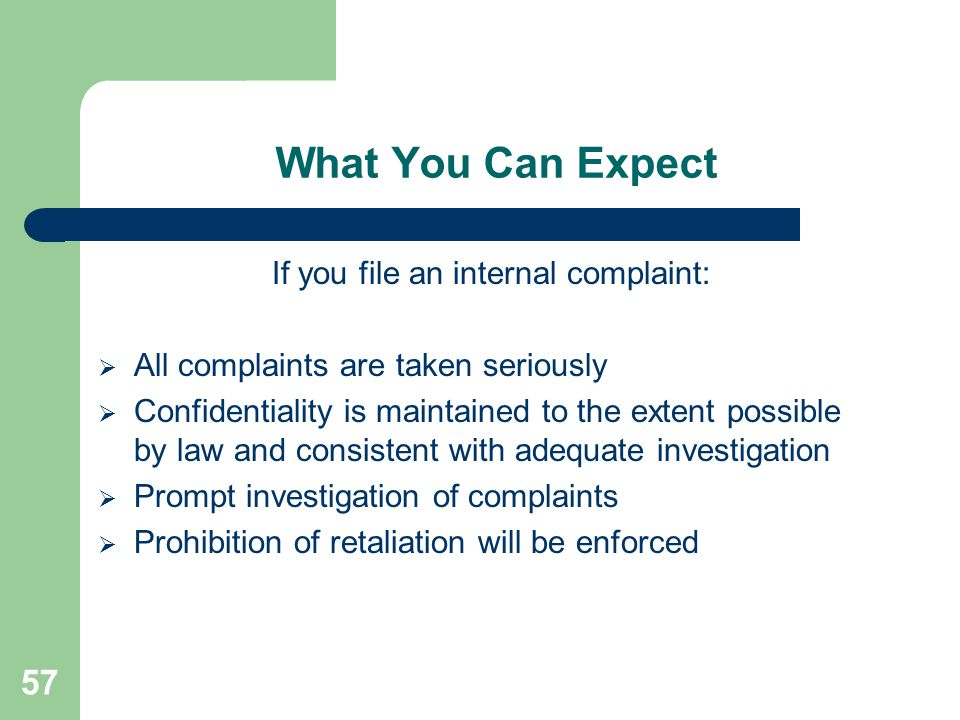 If you file an internal complaint: