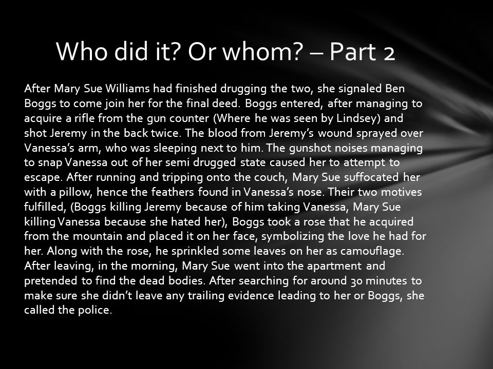 Who did it Or whom – Part 2