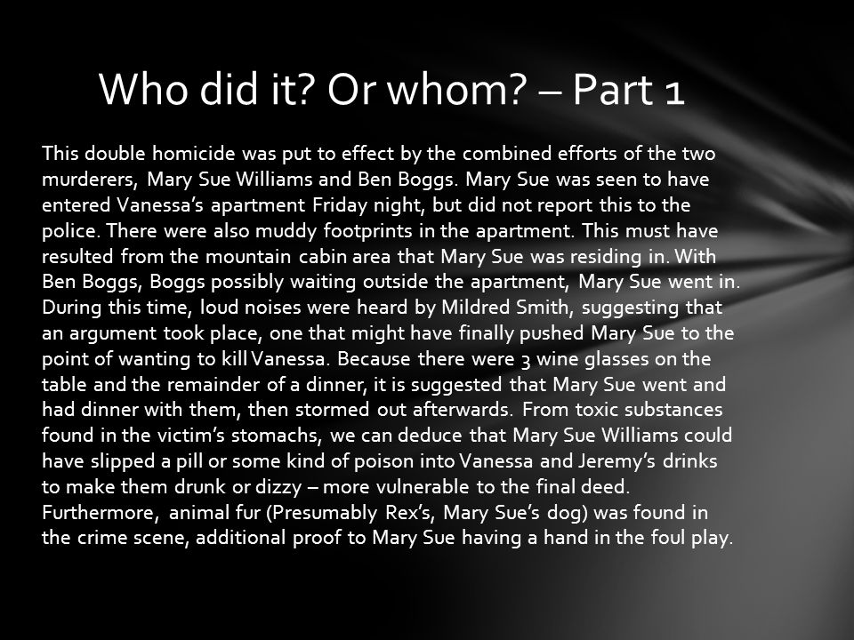 Who did it Or whom – Part 1