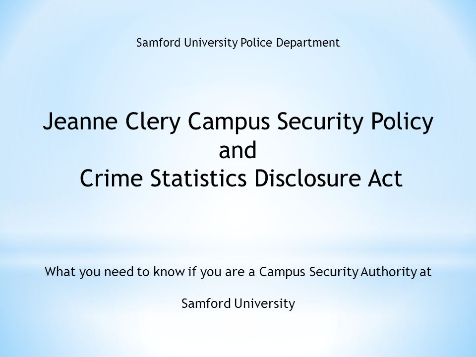 Jeanne Clery Campus Security Policy and