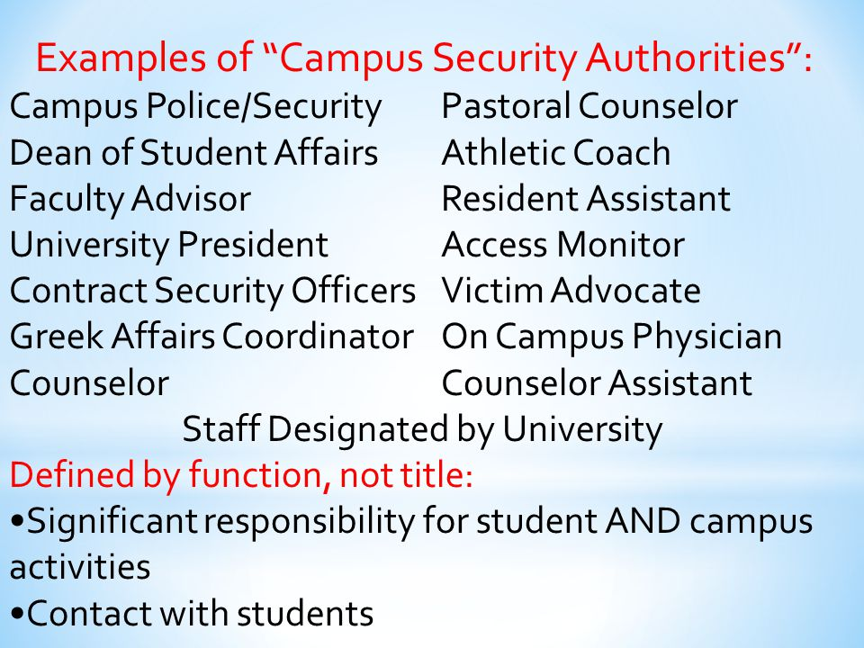 Examples of Campus Security Authorities :