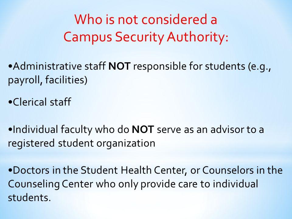 Campus Security Authority: