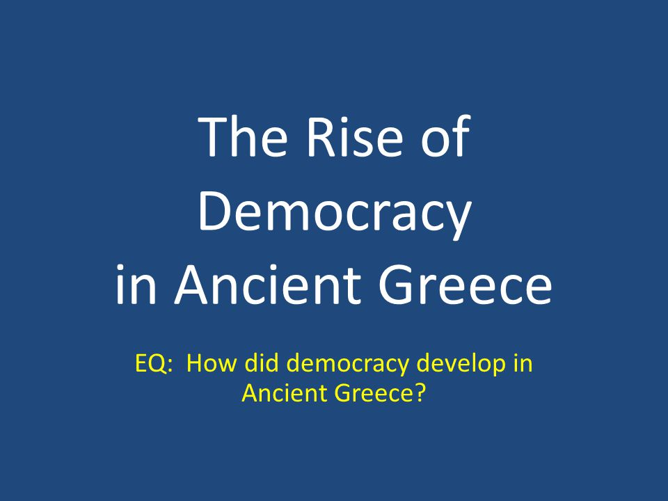 The Rise of Democracy in Ancient Greece