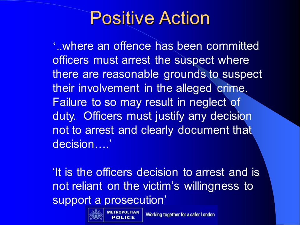 Positive Action '..where an offence has been committed