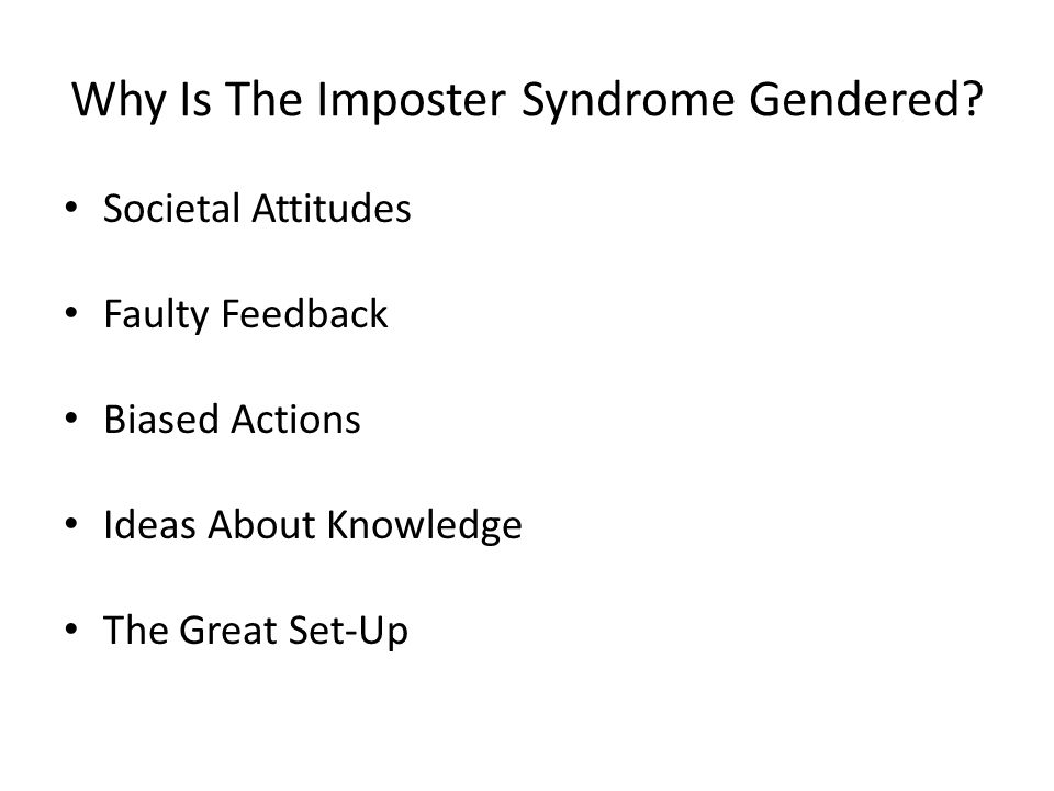 Why Is The Imposter Syndrome Gendered