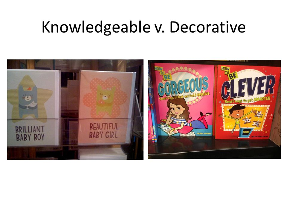 Knowledgeable v. Decorative