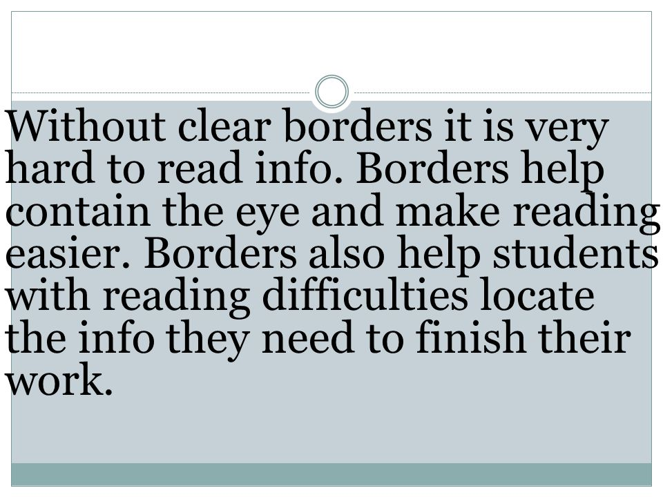 Without clear borders it is very hard to read info