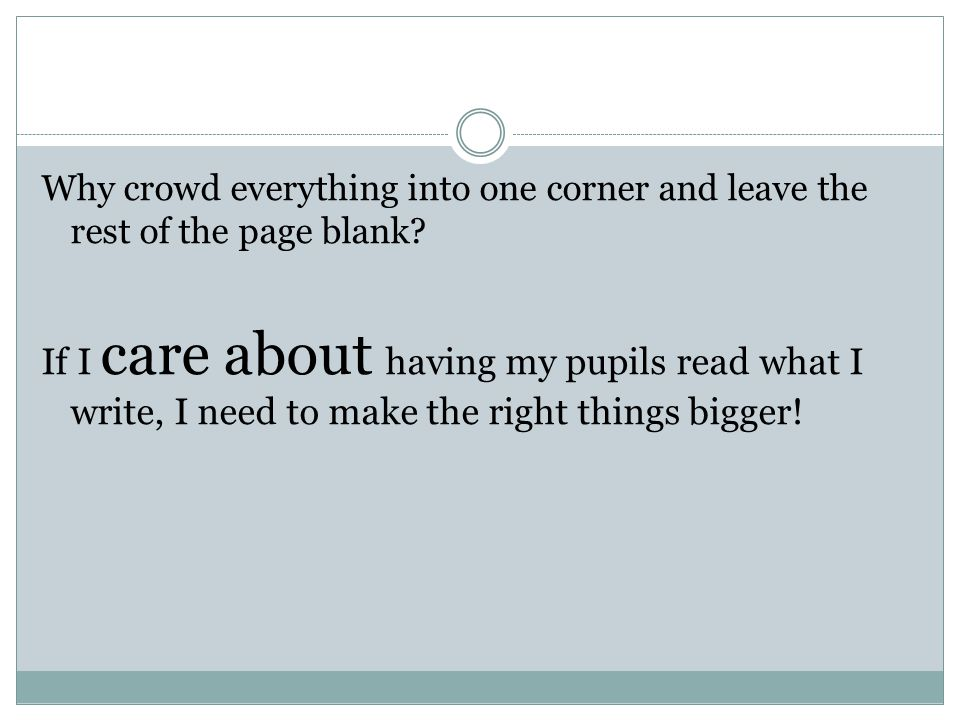 Why crowd everything into one corner and leave the rest of the page blank