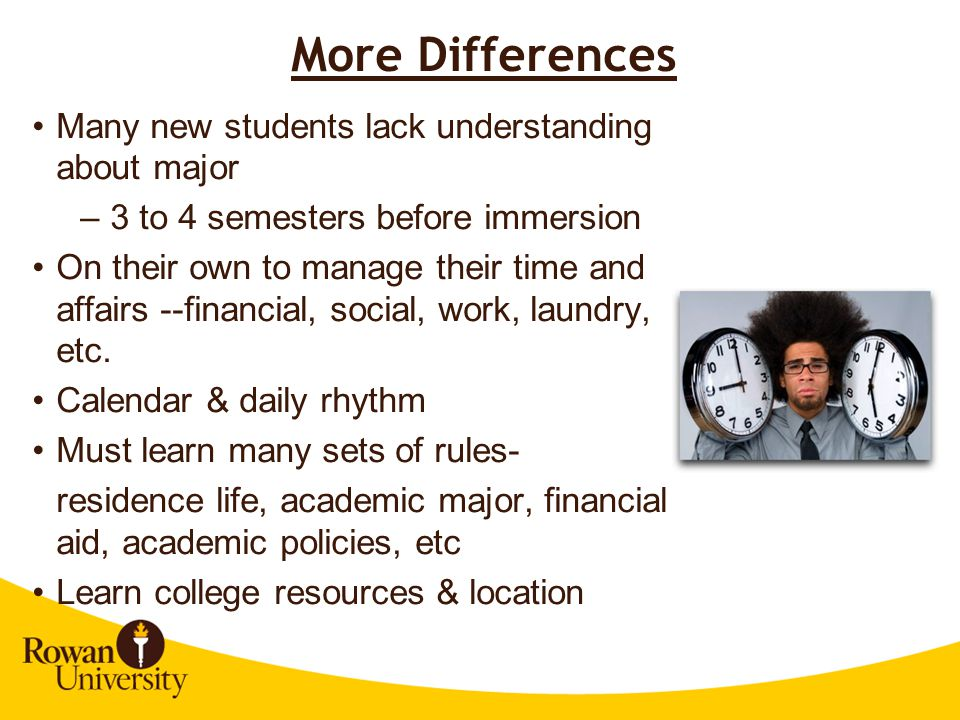 More Differences Many new students lack understanding about major