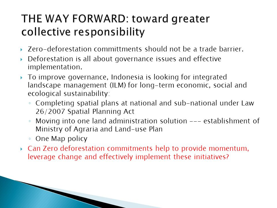 THE WAY FORWARD: toward greater collective responsibility