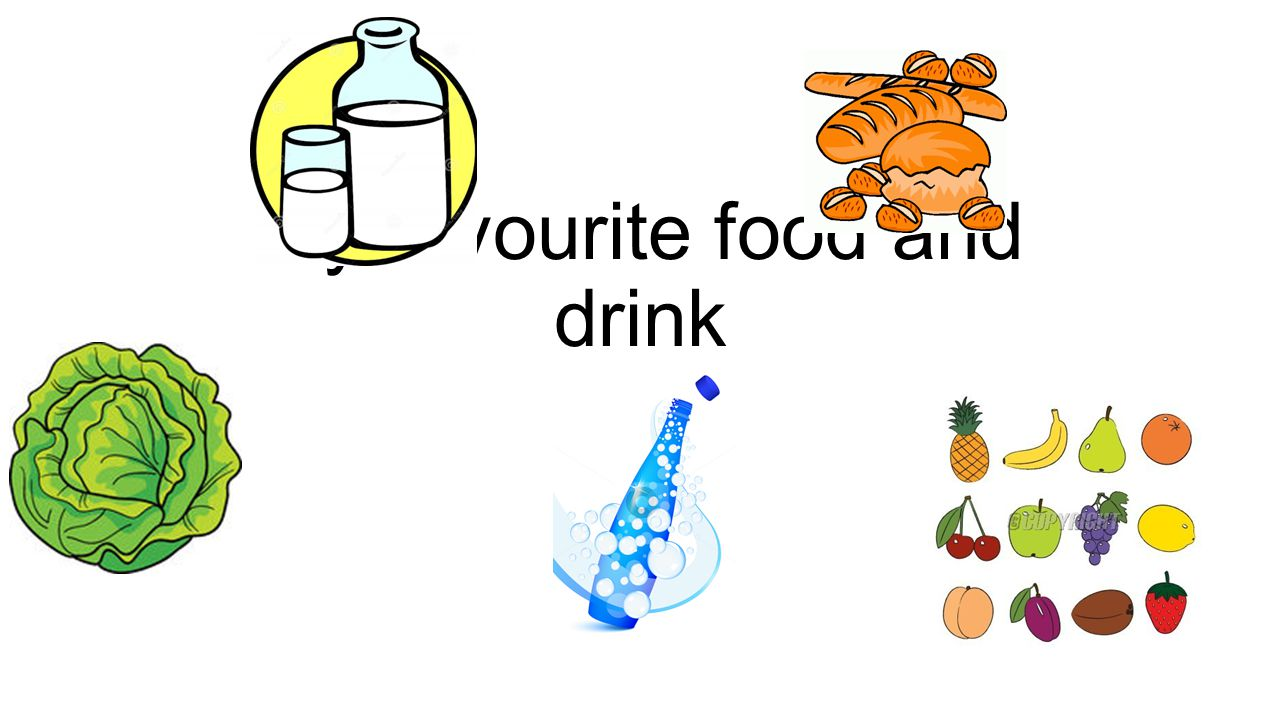 My favourite food and drink