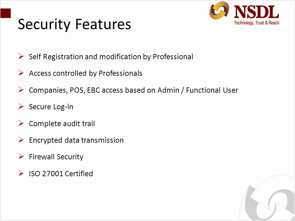 Security Features Self Registration and modification by Professional