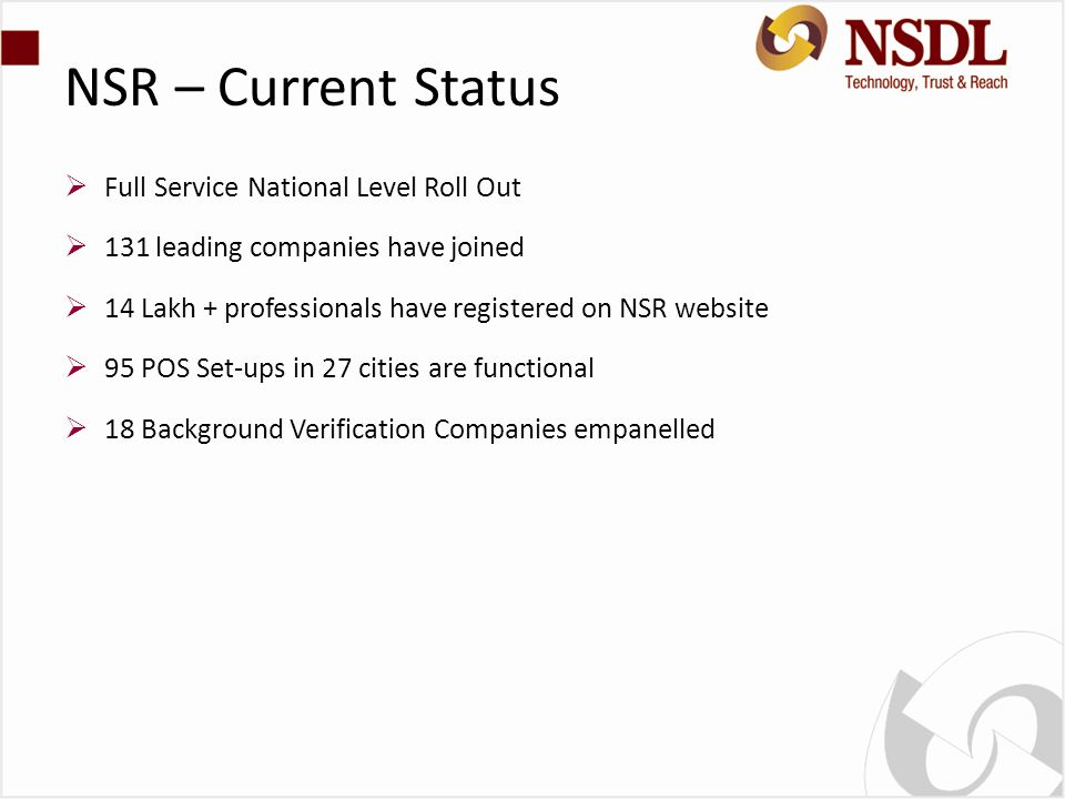 NSR – Current Status Full Service National Level Roll Out