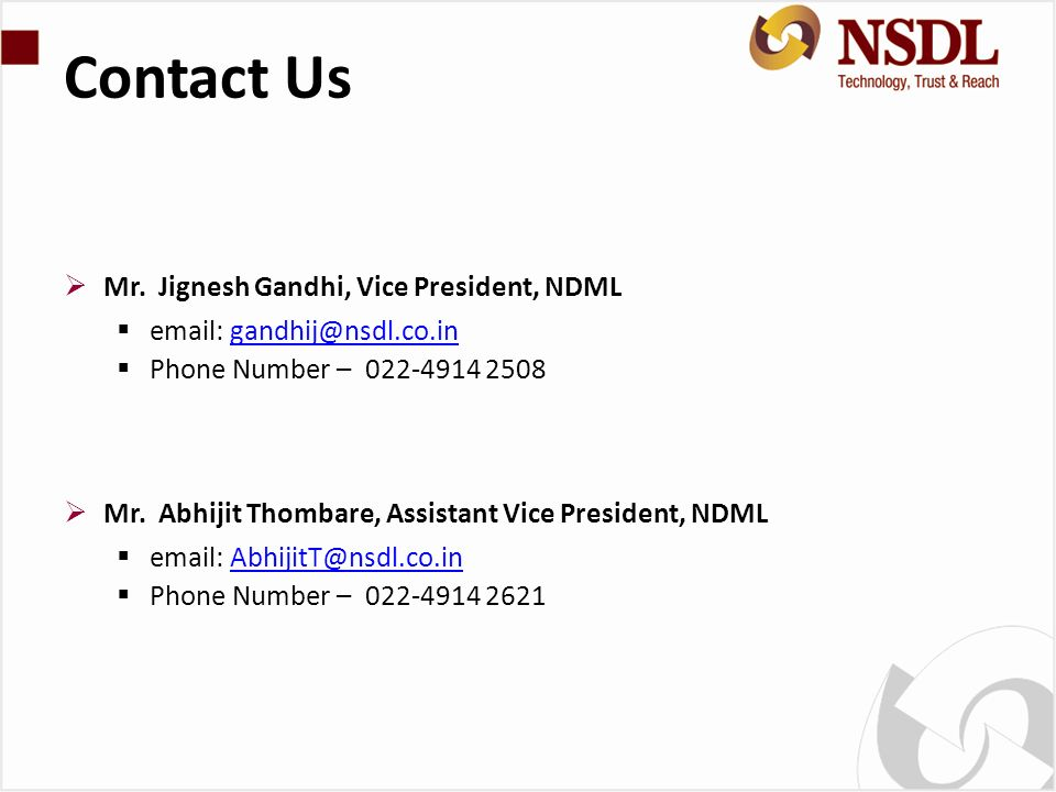 Contact Us Mr. Jignesh Gandhi, Vice President, NDML