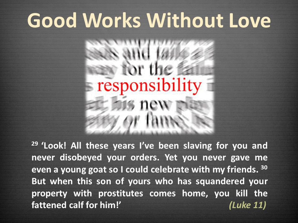 Good Works Without Love