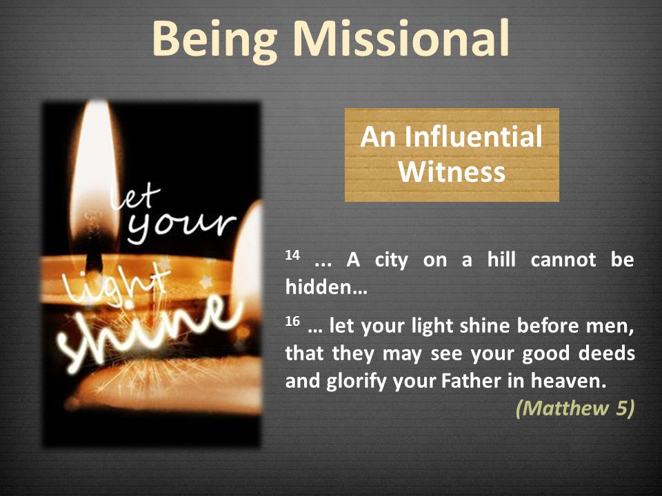 Being Missional 14 ... A city on a hill cannot be hidden…