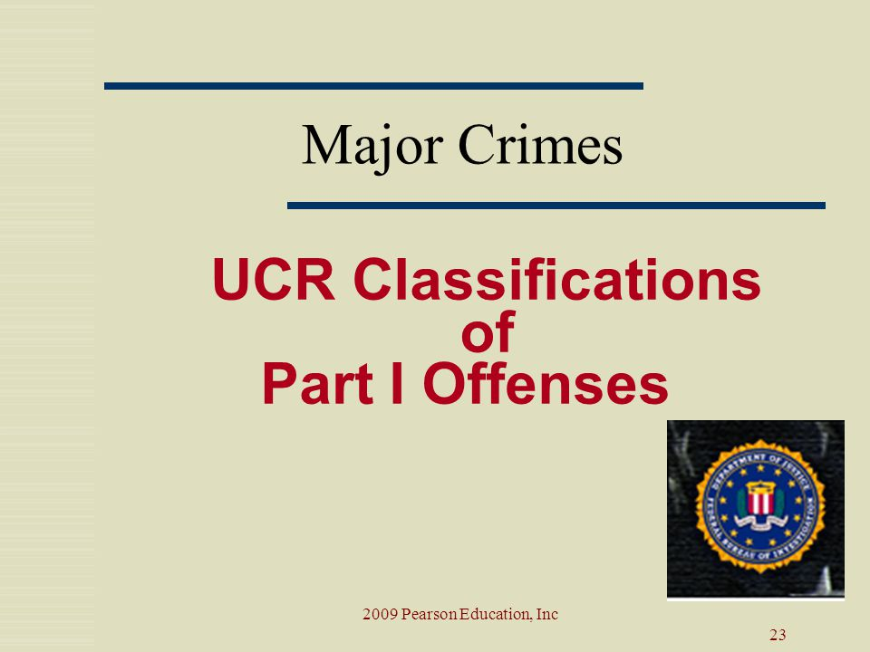 UCR Classifications of Part I Offenses