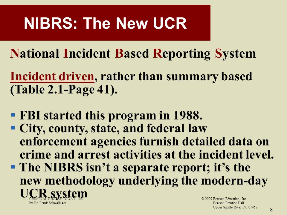 NIBRS: The New UCR National Incident Based Reporting System