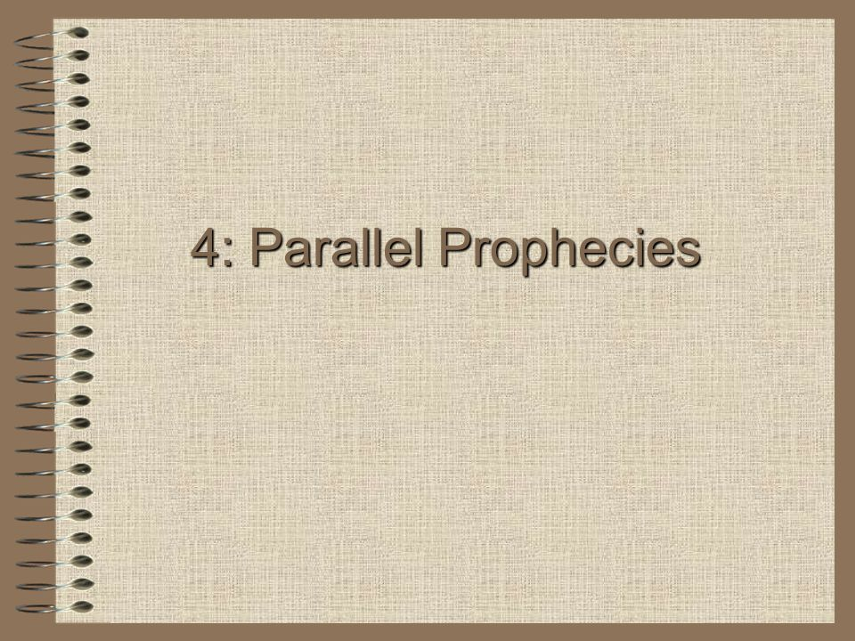 4: Parallel Prophecies